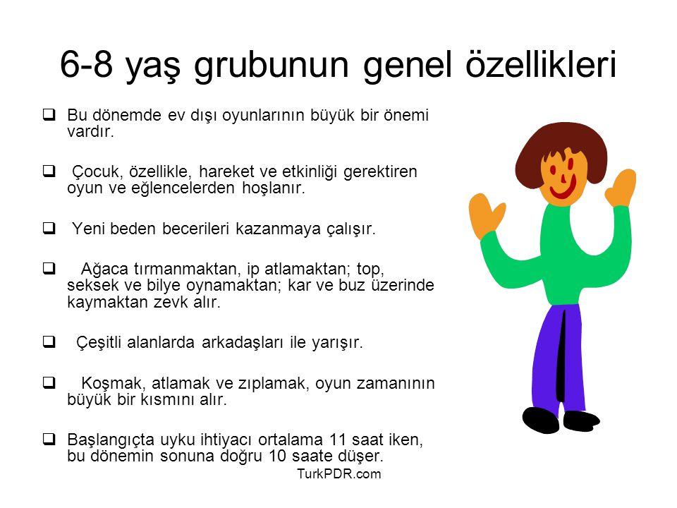 6-8 yaş grubunun genel özellikleri