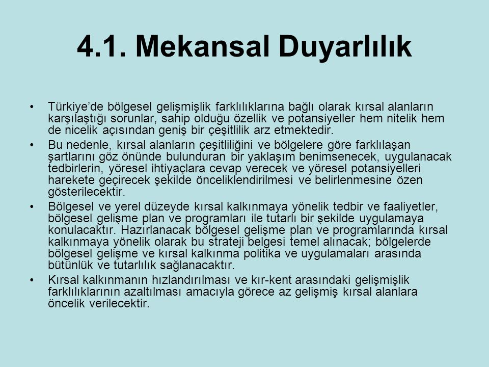 4.1. Mekansal Duyarlılık