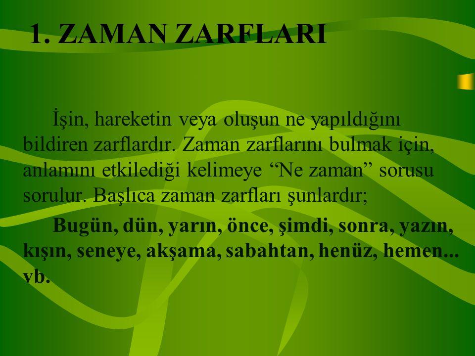 1. ZAMAN ZARFLARI