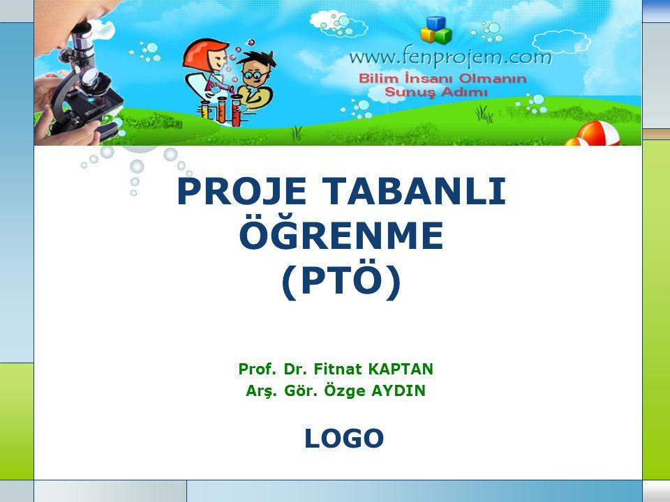PROJE TABANLI ÖĞRENME (PTÖ)