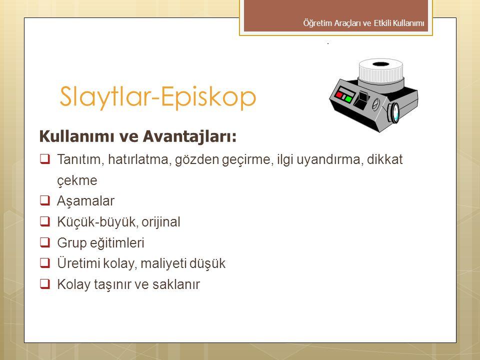 Slaytlar-Episkop Kullanımı ve Avantajları: