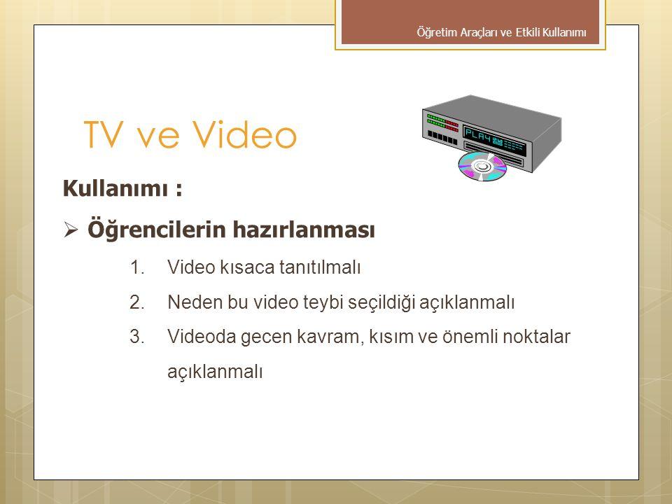 TV ve Video Kullanımı : Öğrencilerin hazırlanması