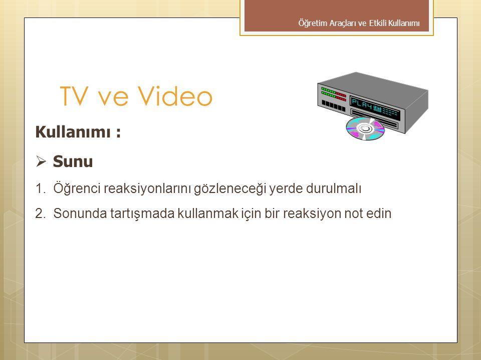 TV ve Video Kullanımı : Sunu