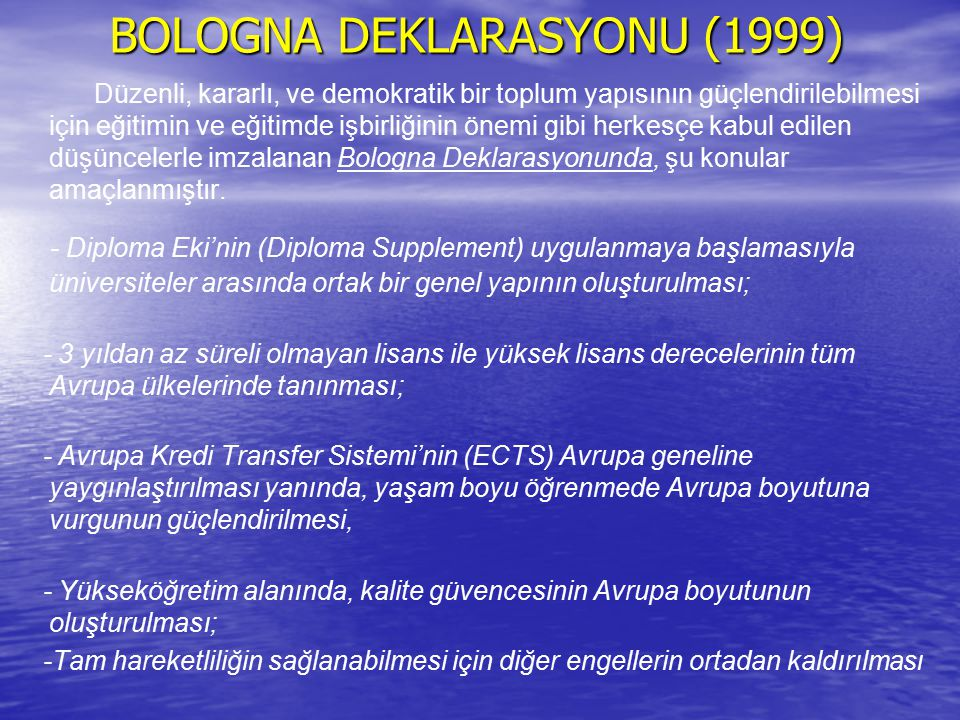 BOLOGNA DEKLARASYONU (1999)
