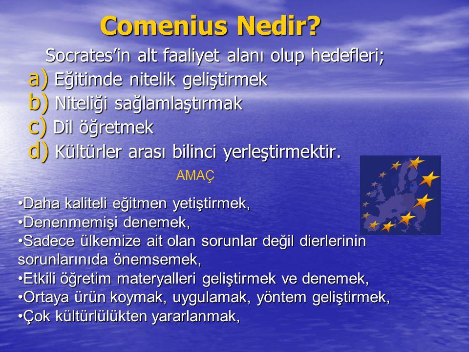 Comenius Nedir Socrates'in alt faaliyet alanı olup hedefleri;