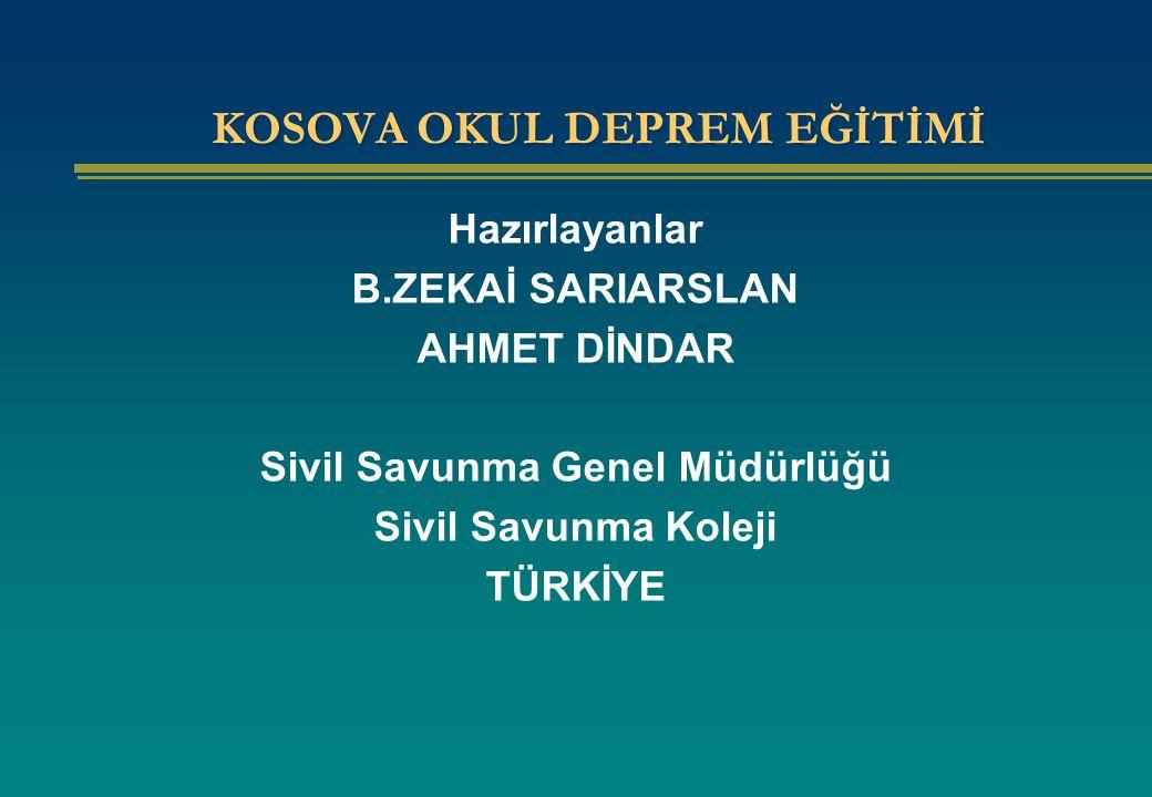 KOSOVA OKUL DEPREM EĞİTİMİ