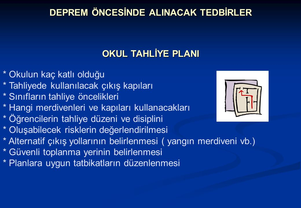 DEPREM ÖNCESİNDE ALINACAK TEDBİRLER