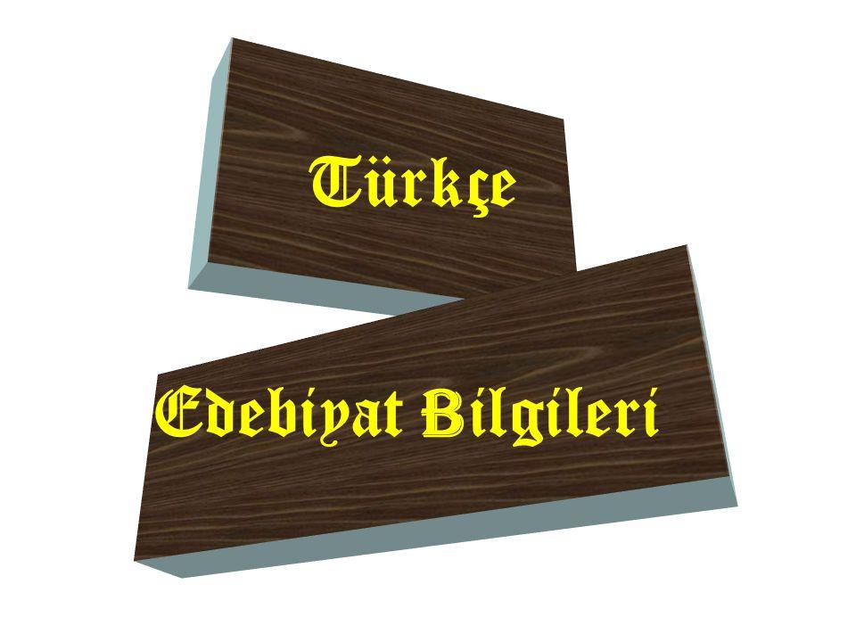 Türkçe Edebiyat Bilgileri