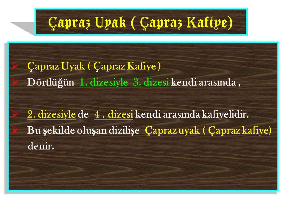 Çapraz Uyak ( Çapraz Kafiye)
