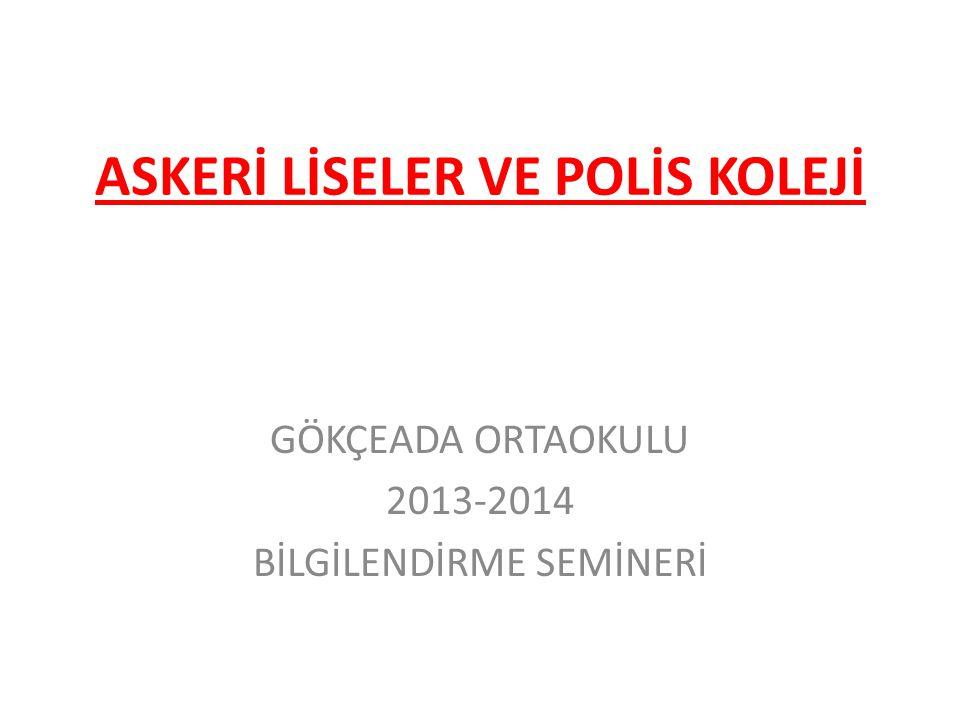 ASKERİ LİSELER VE POLİS KOLEJİ