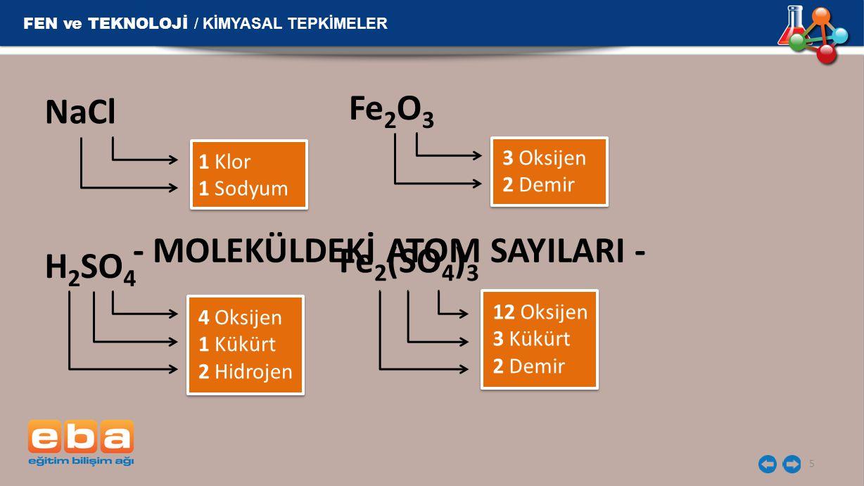 - MOLEKÜLDEKİ ATOM SAYILARI -
