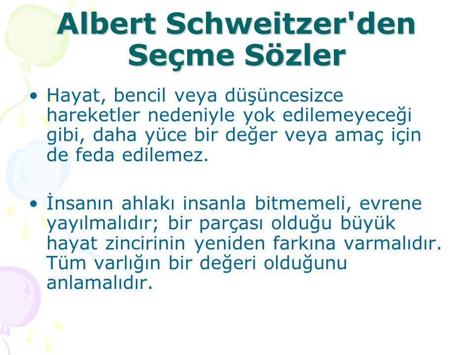 Albert Schweitzer den Seçme Sözler