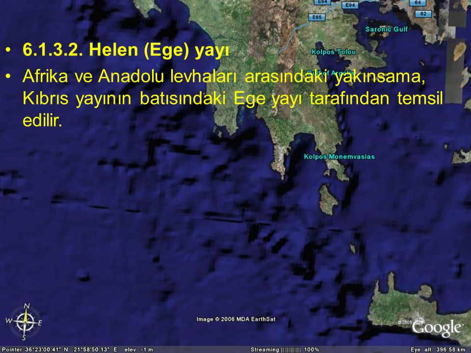 Doç.Dr. Yaşar EREN 6.1.3.2. Helen (Ege) yayı.
