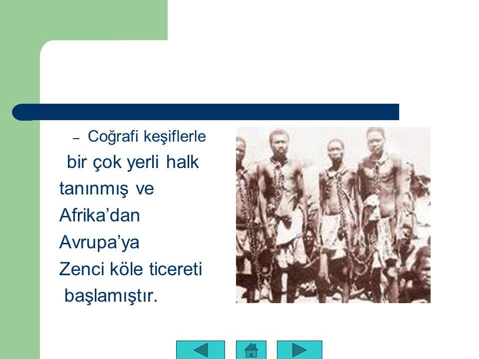 bir çok yerli halk tanınmış ve Afrika'dan Avrupa'ya
