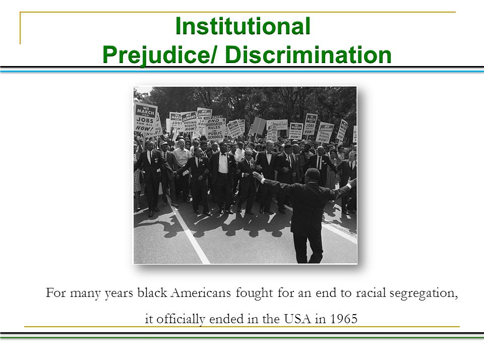 Prejudice/ Discrimination