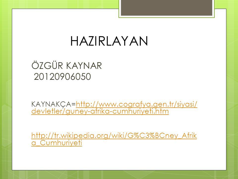 HAZIRLAYAN ÖZGÜR KAYNAR 20120906050