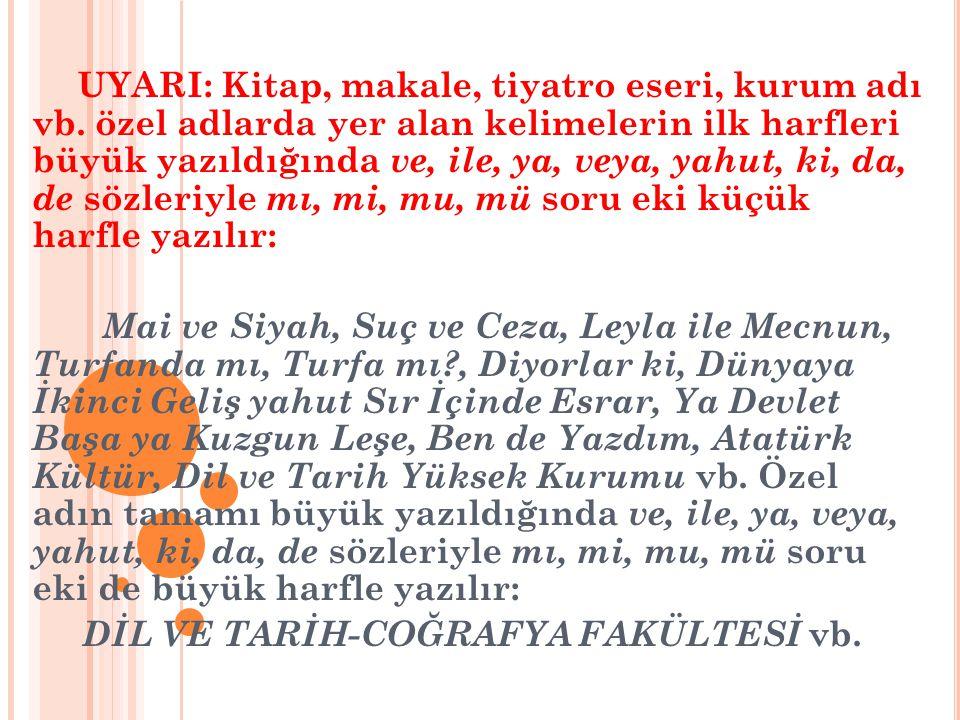DİL VE TARİH-COĞRAFYA FAKÜLTESİ vb.