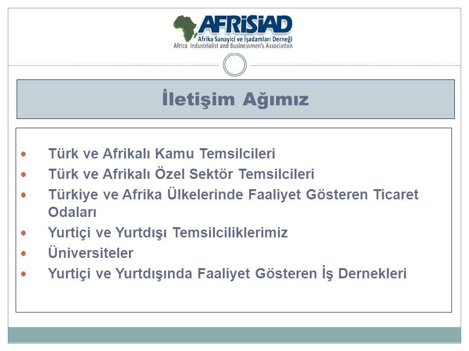 İletişim Ağımız Türk ve Afrikalı Kamu Temsilcileri