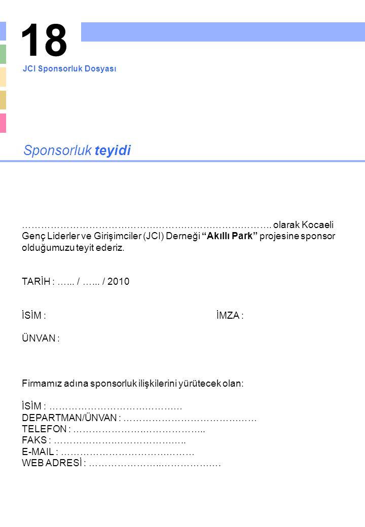 18 JCI Sponsorluk Dosyası. Sponsorluk teyidi.