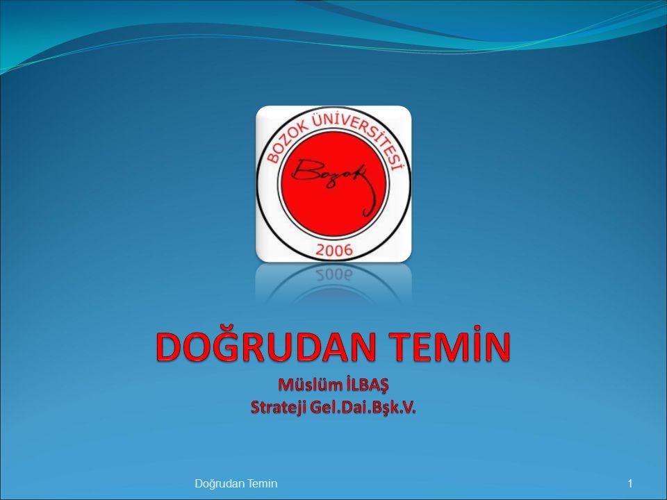 DOĞRUDAN TEMİN Müslüm İLBAŞ Strateji Gel.Dai.Bşk.V.