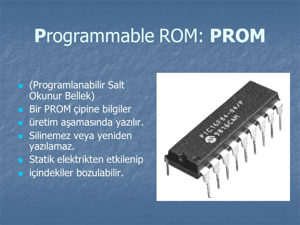 Programmable ROM: PROM