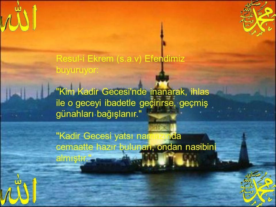 Resul-i Ekrem (s.a.v) Efendimiz buyuruyor: