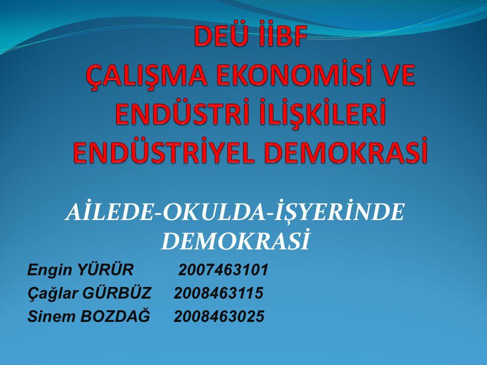 AİLEDE-OKULDA-İŞYERİNDE DEMOKRASİ