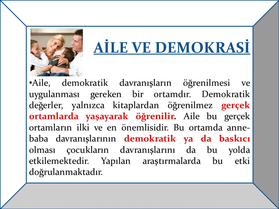 AİLE VE DEMOKRASİ
