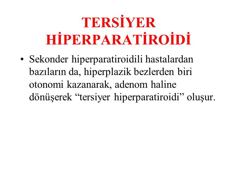 TERSİYER HİPERPARATİROİDİ