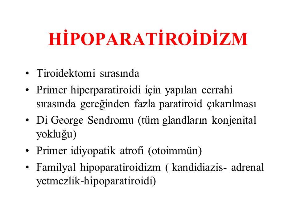 HİPOPARATİROİDİZM Tiroidektomi sırasında