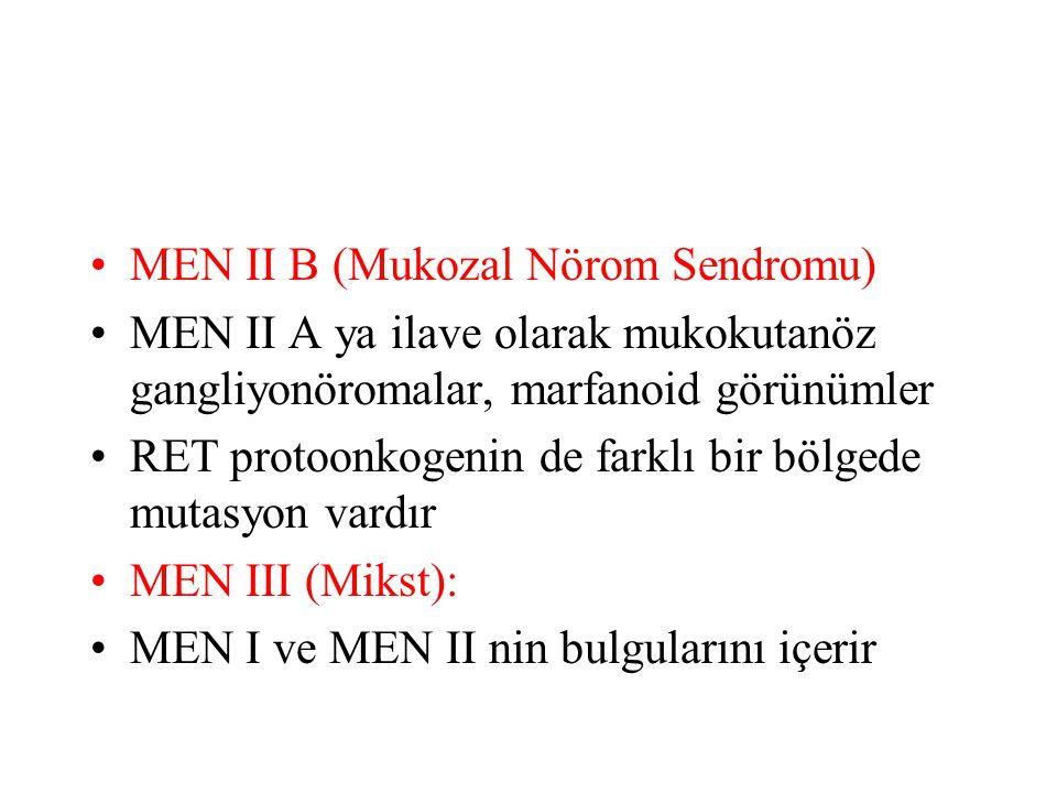 MEN II B (Mukozal Nörom Sendromu)