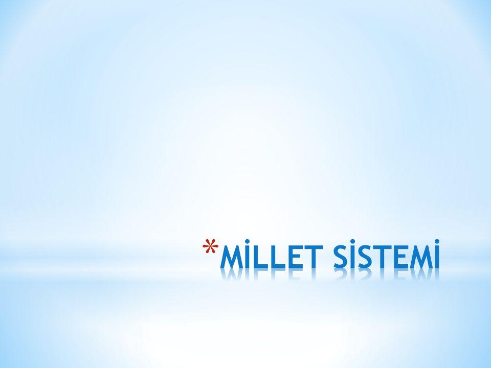 MİLLET SİSTEMİ