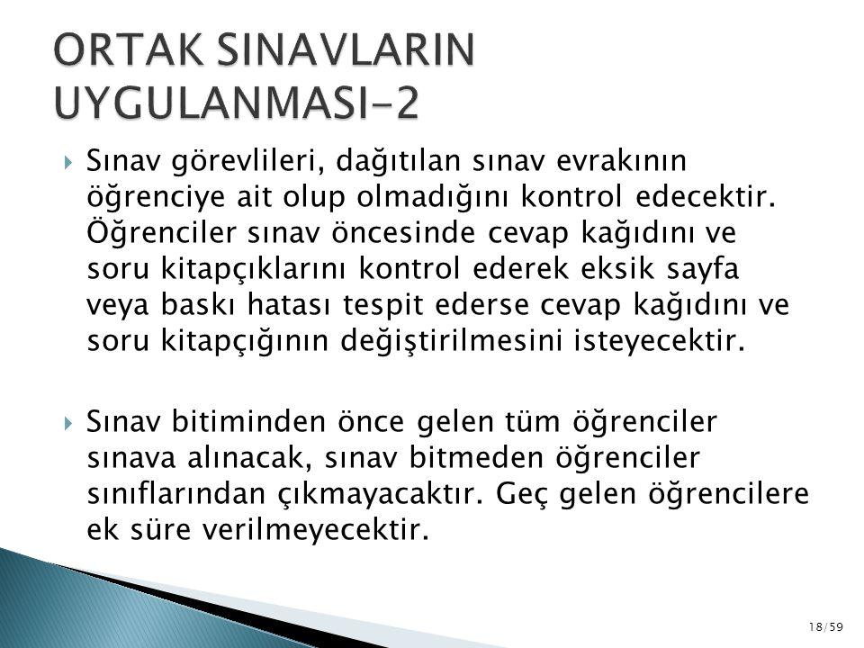 ORTAK SINAVLARIN UYGULANMASI-2