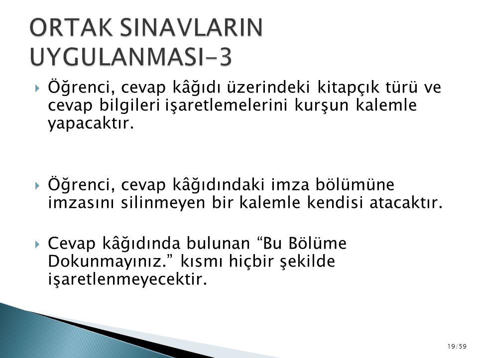 ORTAK SINAVLARIN UYGULANMASI-3