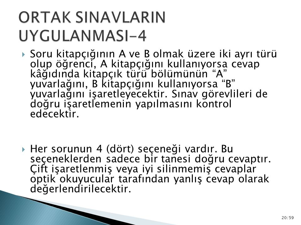 ORTAK SINAVLARIN UYGULANMASI-4