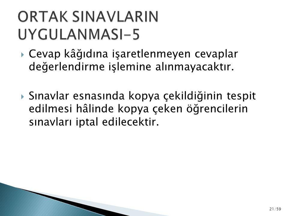 ORTAK SINAVLARIN UYGULANMASI-5