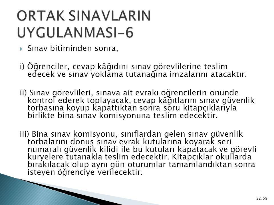 ORTAK SINAVLARIN UYGULANMASI-6