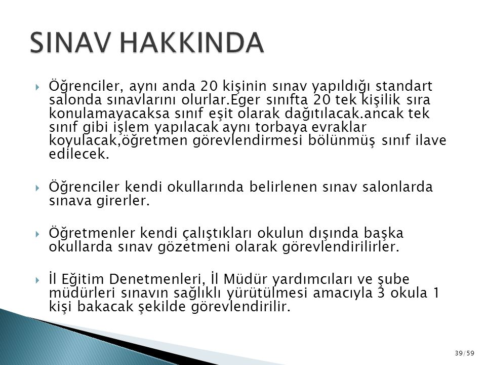 SINAV HAKKINDA