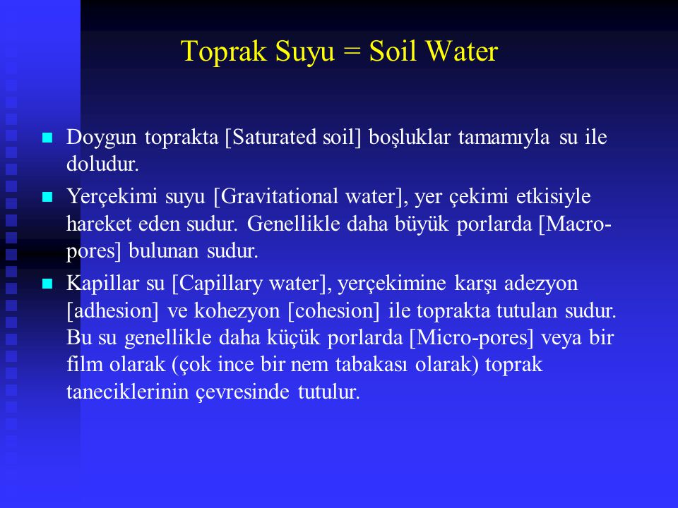 Toprak Suyu = Soil Water