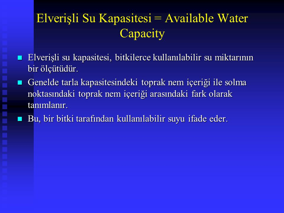 Elverişli Su Kapasitesi = Available Water Capacity