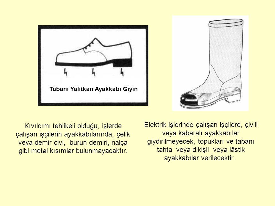 Tabanı Yalıtkan Ayakkabı Giyin