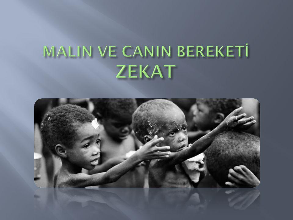 MALIN VE CANIN BEREKETİ ZEKAT