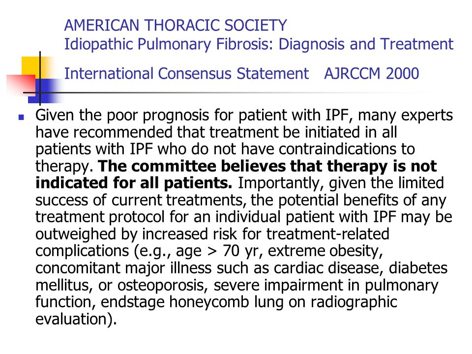 AMERICAN THORACIC SOCIETY Idiopathic Pulmonary Fibrosis: Diagnosis and Treatment International Consensus Statement AJRCCM 2000