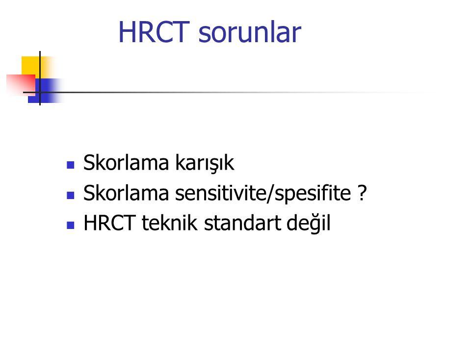 HRCT sorunlar Skorlama karışık Skorlama sensitivite/spesifite