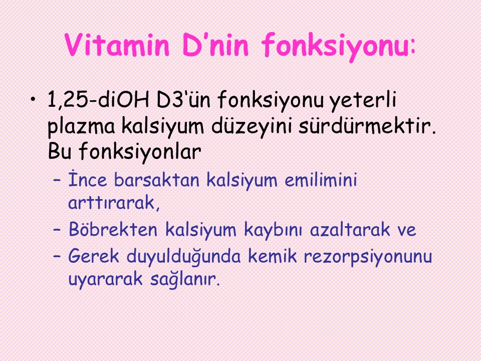 Vitamin D'nin fonksiyonu: