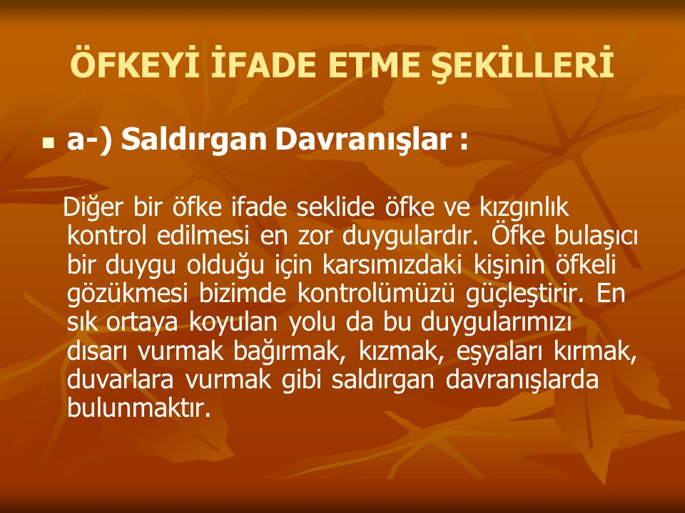 ÖFKEYİ İFADE ETME ŞEKİLLERİ