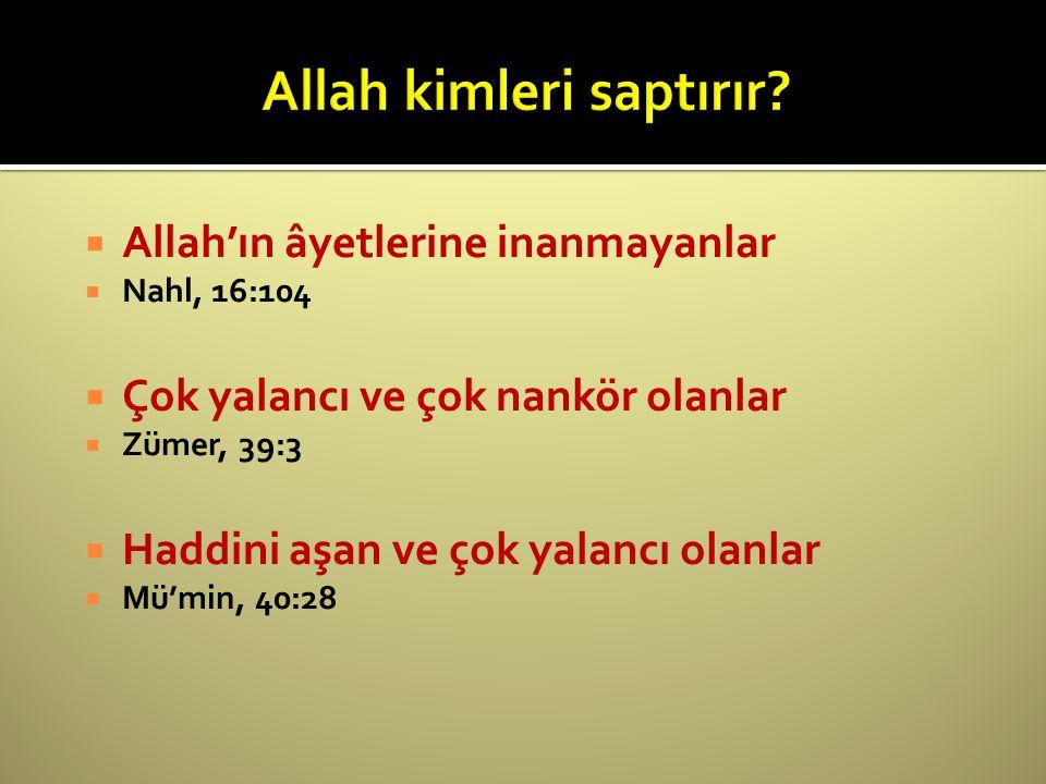Allah kimleri saptırır