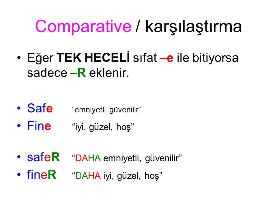 Comparative / karşılaştırma