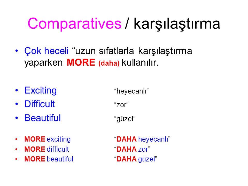 Comparatives / karşılaştırma