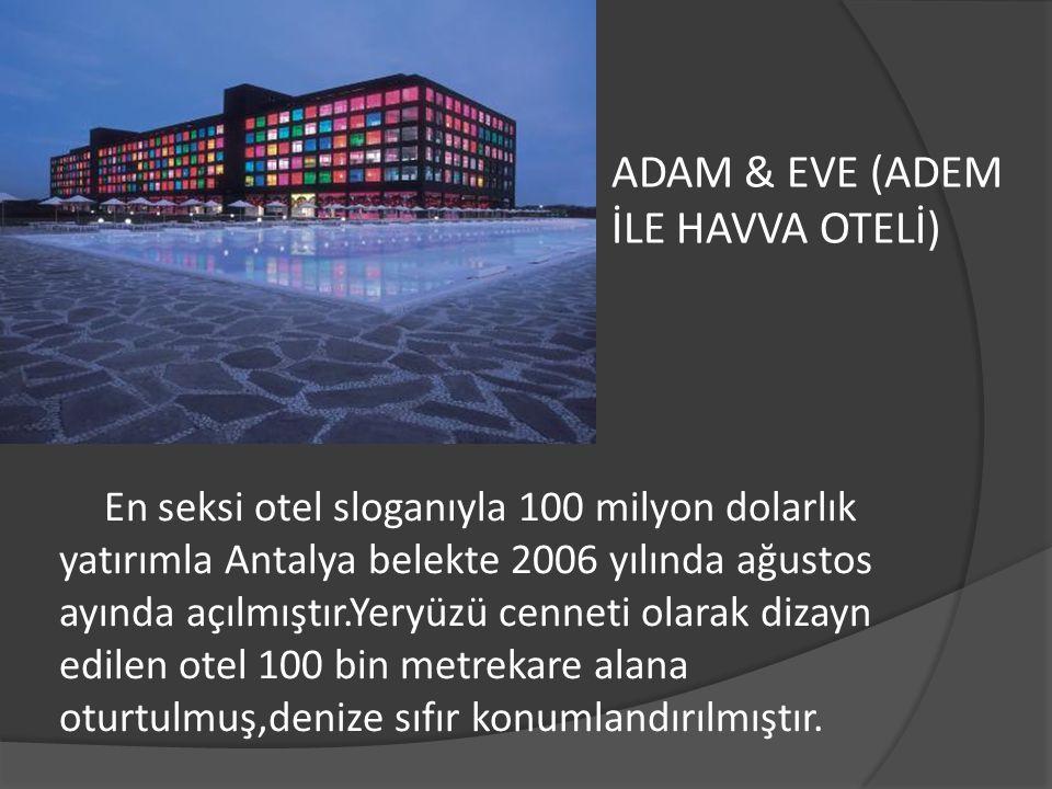 ADAM & EVE (ADEM İLE HAVVA OTELİ)